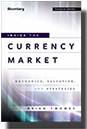 Inside The Currency Market Book